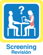 Screening Sign